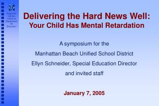Delivering the Hard News Well:  Your Child Has Mental Retardation