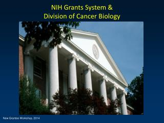 Introduction to the NIH  Grants System