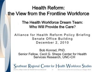 Health Reform:  the View from the Frontline Workforce