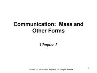 Communication:  Mass and Other Forms