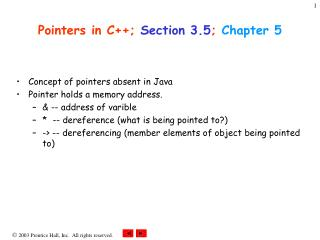 Pointers in C++;  Section 3.5 ;  Chapter 5