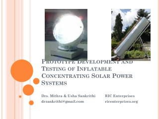 Prototype Development and Testing of Inflatable Concentrating Solar Power Systems
