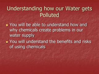 Understanding how our Water gets Polluted