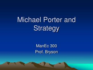 Michael Porter and Strategy
