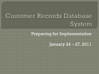 Customer Records Database System