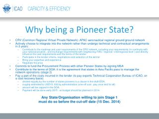 Why being a Pioneer State?