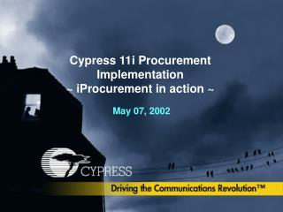 Cypress 11i Procurement Implementation ~ iProcurement in action ~