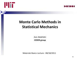 Monte Carlo Methods in  Statistical Mechanics