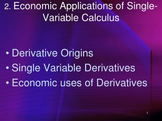 2.  Economic Applications of Single-Variable Calculus
