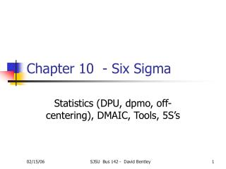 Chapter 10  - Six Sigma