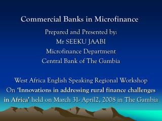 Commercial Banks in Microfinance