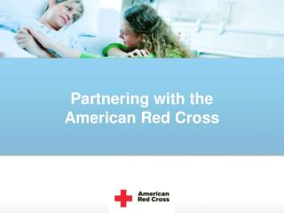 Partnering with the  American Red Cross