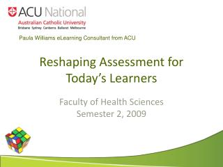 Reshaping Assessment for Today's Learners