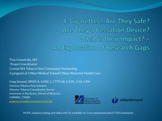 Tina Grosowsky , MA Project Coordinator Central MA Tobacco Free Community Partnership