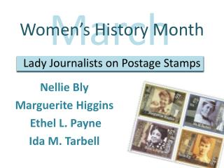 Women's History Month Lady Journalists on Postage Stamps