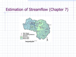 Estimation of Streamflow (Chapter 7)