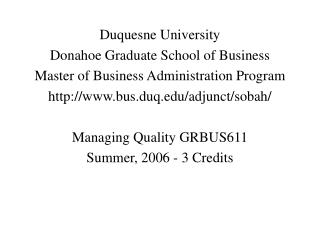 Duquesne University Donahoe Graduate School of Business Master of Business Administration Program