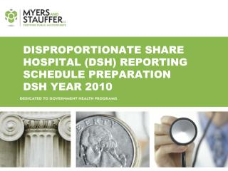 Disproportionate share hospital (DSH) Reporting schedule Preparation DSH Year 2010