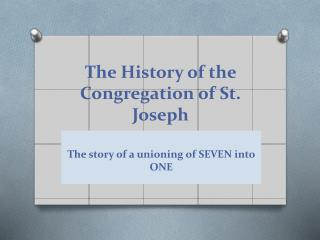 The History of the Congregation of St. Joseph