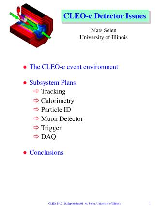 The CLEO-c event environment Subsystem Plans  Tracking  Calorimetry  Particle ID  Muon Detector