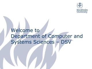 Welcome to Department of Computer and Systems Sciences – DSV