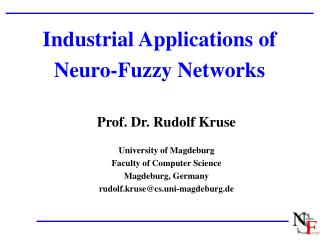 Industrial Applications of Neuro- F uzzy Networks