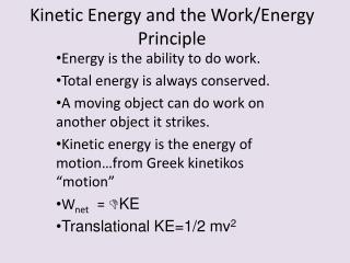 Kinetic Energy and the Work/Energy Principle