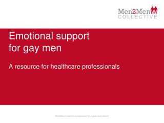 Emotional support  for gay men