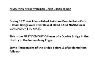 DEMOLITION OF PAKISTANI RAIL – CUM – ROAD BRIDGE