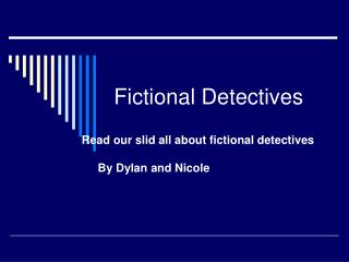 Fictional Detectives