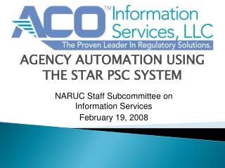 AGENCY AUTOMATION USING THE STAR PSC SYSTEM