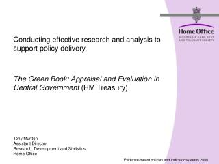 Conducting effective research and analysis to support policy delivery.