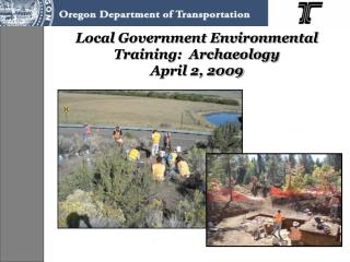Local Government Environmental  Training:  Archaeology  April 2, 2009
