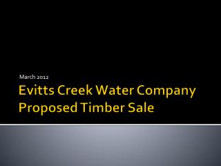 Evitts Creek Water Company Proposed Timber Sale