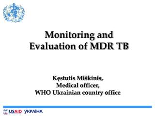 Monitoring and Evaluation of MDR TB