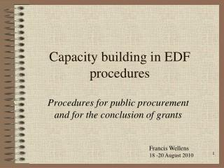 Capacity building in EDF procedures