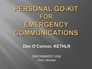 PERSONAL GO-KIT FOR EMERGENCY COMMUNICATIONS