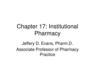 Chapter 17: Institutional Pharmacy
