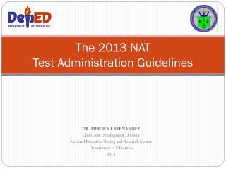 The 2013 NAT Test Administration Guidelines