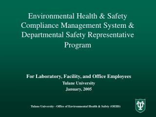 For Laboratory, Facility, and Office Employees Tulane University January, 2005