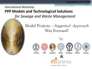 Model Projects – Suggested Approach Way Forward?