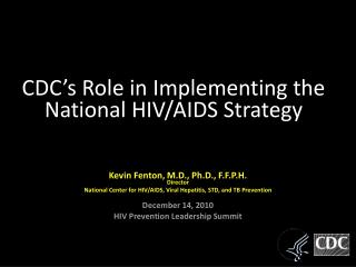 CDC's Role in Implementing the National HIV/AIDS Strategy