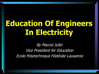Education Of Engineers In Electricity