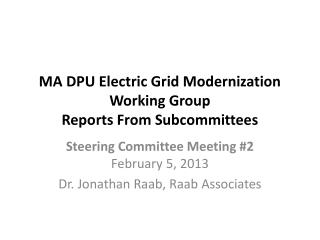 MA DPU Electric Grid Modernization Working Group Reports From Subcommittees