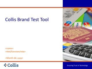 Collis Brand Test Tool