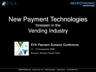 New Payment Technologies foreseen in the Vending Industry