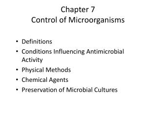 Chapter 7 Control of Microorganisms