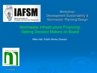 Workshop: Development Sustainability & Stormwater Planning/Design
