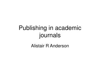 Publishing in academic journals