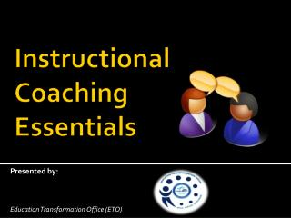 Instructional Coaching  Essentials